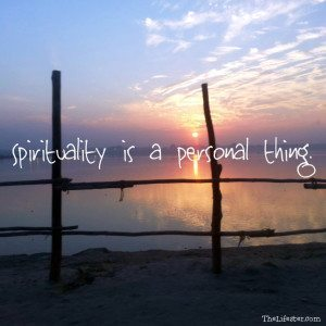 spirituality-is-a-personal-thing